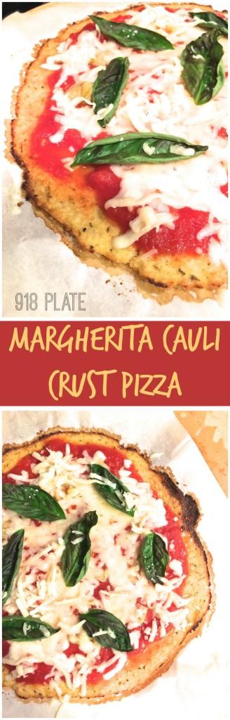 Margherita Cauli Crust Pizza   918 Plate